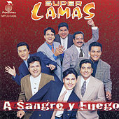 Play & Download A Sangre Y Fuego by Super Lamas | Napster
