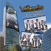 Play & Download Por El Mundo by Los Vallenatos De La Cumbia | Napster