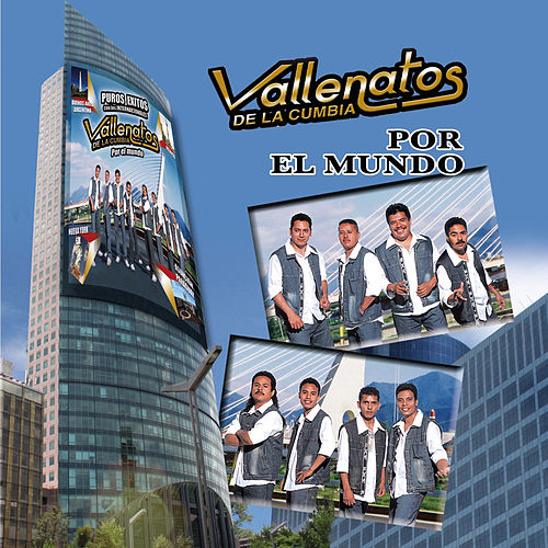 Por El Mundo by Los Vallenatos De La Cumbia