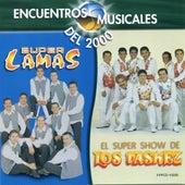 Play & Download Encuentros Musicales (El Show De Los Vasquez) by Super Lamas | Napster