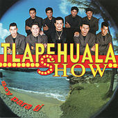 Play & Download Soy Para Ti by Tlapehuala Show | Napster