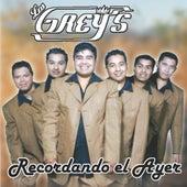 Recordando El Ayer by Los Grey's
