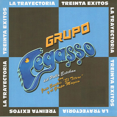 Play & Download La Trayectoria - Treinta Exitos by Grupo Pegasso | Napster