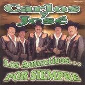 Play & Download Los Autenticos Por Siempre by Carlos Y Jose | Napster