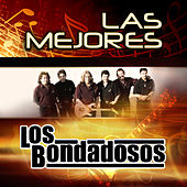 Las Mejores by Los Bondadosos