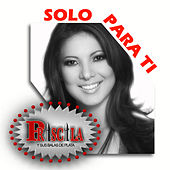 Play & Download Solo Para Ti by Priscila Y Sus Balas De Plata | Napster