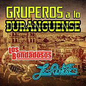 Play & Download Gruperos A Lo Duganguense by Various Artists | Napster