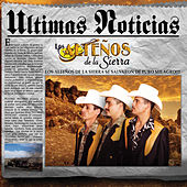 Ultimas Noticias by Los Altenos De La Sierra (1)
