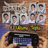 El Ultimo Texto by Novillos Musical