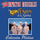 Play & Download 30 Impactos Musicales by Los Altenos De La Sierra (1) | Napster