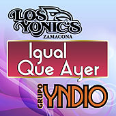 Play & Download Igual Que Ayer by Various Artists | Napster