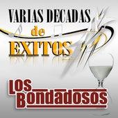 Play & Download Varias Decadas De Exitos by Los Bondadosos | Napster