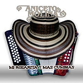 Play & Download Mi Rosarita Y Mas Cumbias by Aniceto Molina | Napster