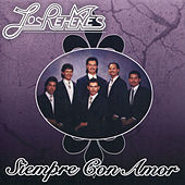 Play & Download Siempre Con Amor by Los Rehenes | Napster