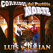 Corridos Del Puritito Norte by Luis Y Julian
