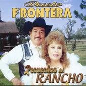 Play & Download Recuerdos Del Rancho by Dueto Frontera | Napster
