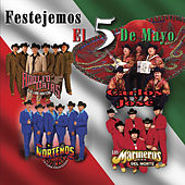 Play & Download Festejemos El 5 De Mayo by Various Artists | Napster