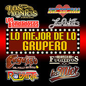 Play & Download Lo Mejor De Lo Grupero by Various Artists | Napster