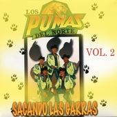 Play & Download Sacando Las Garras, Vol. 2 by Los Pumas Del Norte | Napster