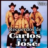 Play & Download Recuerdos De Carlos y Jose, Vol. 2 by Carlos Y Jose | Napster