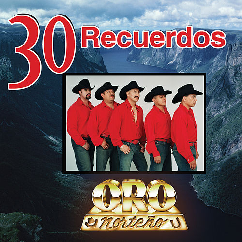 Play & Download 30 Recuerdos by Oro Norteno | Napster
