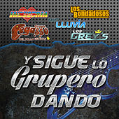 Y Sigue Lo Grupero Dando by Various Artists