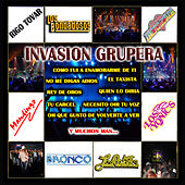 Play & Download Invasion Grupera by Various Artists | Napster