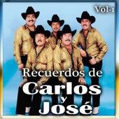 Play & Download Recuerdos De Carlos y Jose, Vol. 1 by Carlos Y Jose | Napster