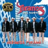 Play & Download Hermosa Tirana Y Muchos Éxitos Más by Los Tiranos Del Norte | Napster