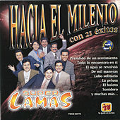 Play & Download Hacia El Milenio Con 21 Éxitos by Super Lamas | Napster