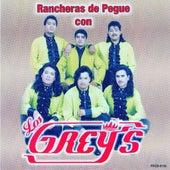 Rancheras De Pegue by Los Grey's