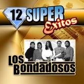 12 Super Exitos by Los Bondadosos