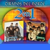 Play & Download Dos En Uno by Los Tiranos Del Norte   Napster