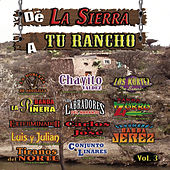 De La Sierra A Tu Rancho, Vol. 3 by Various Artists