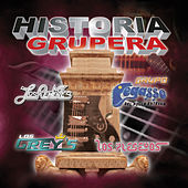 Play & Download Historia Grupera by Various Artists | Napster