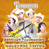 Desde Santiago Papasquiaro - Nuestros Exitos by Los Bondadosos
