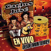 Play & Download En Vivo Desde Monterrey by Carlos Y Jose | Napster