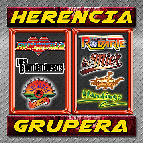 Herencia Grupera by Various Artists