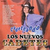 Play & Download Cadeteando by Los Nuevos Cadetes | Napster