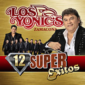 Play & Download 12 Super Exitos by Los Yonics | Napster