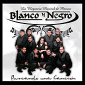 Play & Download Buscando Una Cancion by Blanco y Negro | Napster