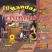 10 Bandas 15 Cantineras, Vol. 2 by Various Artists