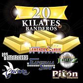 Play & Download 20 Kilates Banderos by Various Artists | Napster