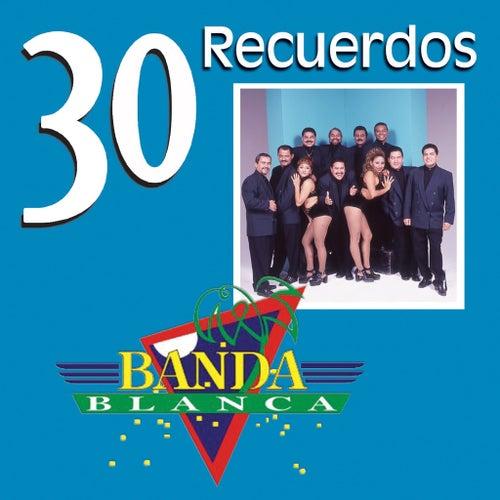 Play & Download 30 Recuerdos by Banda Blanca | Napster