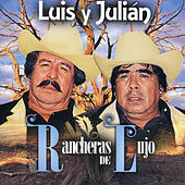 Rancheras De Lujo by Luis Y Julian