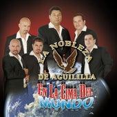 Play & Download En La Cima Del Mundo by La Nobleza De Aguililla | Napster