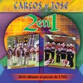 Play & Download 2 en 1 -  Dos Albums Al Precio De Uno by Carlos Y Jose | Napster