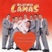 Play & Download Una Vez Mas... En Tu Corazon by Super Lamas | Napster