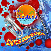 Play & Download Exitos Con Banda by Banda La Costena | Napster