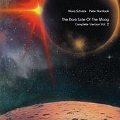 Play & Download The Dark Side of the Moog (Complete Version, Vol. 2) by Klaus Schulze | Napster